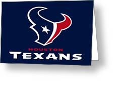 Houston Texans Greeting Card
