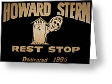 Howard Stern Rest Stop Greeting Card