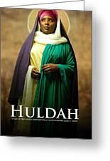 Huldah Greeting Card