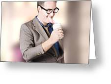 Humorous Businessman Licking Top Of Coffee Cup Greeting Card