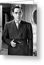Humphrey Bogart As As Gangster Gloves Donahue All Through The Night 1941 Greeting Card
