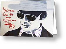 Hunter S Thompson Greeting Card