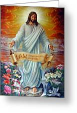 I Am The Resurrection Greeting Card
