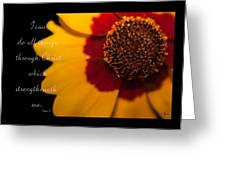 I Can Do All Things Through Christ Greeting Card