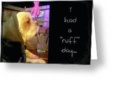 I Had A Ruff Day Printable Greeting Card