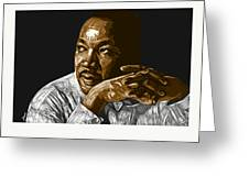 I Have A Dream . . . Greeting Card