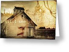I Still See You In My Dreams Greeting Card