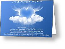 I Will Love You, My Love Greeting Card