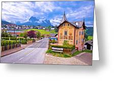 Idyllic Alpine Town Of Kastelruth Architecture And Mountains Vie Greeting Card