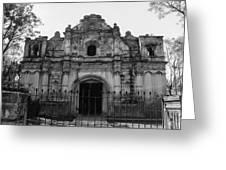 Iglesia San Jose El Viejo - Antigua Guatemala Bnw Greeting Card