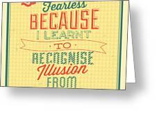 I'm Fearless Greeting Card
