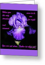 I'm Not Alone Greeting Card