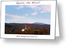 Image Included In Queen The Novel - New England Church Enhanced Poster Greeting Card