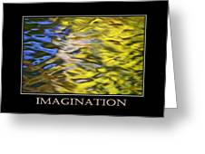 Imagination  Inspirational Motivational Poster Art Greeting Card