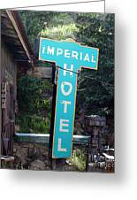 Imperial Hotel Sign In Cripple Creek Greeting Card