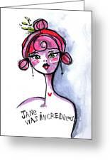 Incredulous Jane Greeting Card