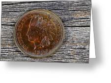 Indian Head Cent In Uncirculated Condition On Old Wood  Greeting Card