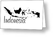 Indonesia In Black Greeting Card