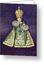 Infant Jesus Of Prague Greeting Card