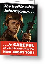 Infantryman Is Careful Of What He Says Greeting Card