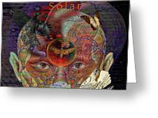 Insight To Speak Of..  Solar Greeting Card by Joseph Mosley