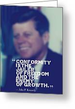 Inspirational Quotes - Motivational - John F. Kennedy 9 Greeting Card