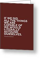 Inspirational Quotes Series 009 Thomas Edison Greeting Card