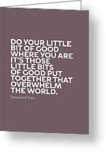 Inspirational Quotes Series 019 Desmond Tutu Greeting Card