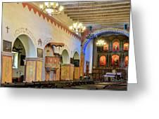 Interior Image Of San Juan Bautista Mission Greeting Card