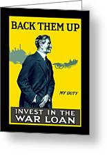 Invest In The War Loan - Ww1 Greeting Card