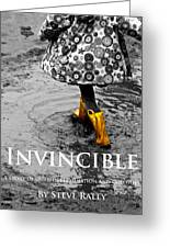 Invincible - A Story Of Guts - Determination - And Goloshes Greeting Card
