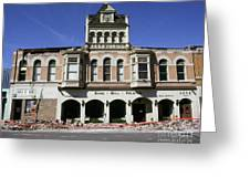 Watsonville I. O. O. F. Building Built In 1893  Damaged By The Loma Prieta Earthquake 1989 Greeting Card