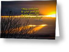 Irish Blessing - May Sunbeams Be Your Spotlight Greeting Card