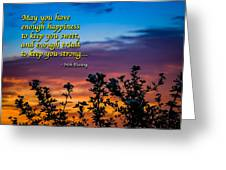 Irish Blessing-may You Have Enough Happiness... Greeting Card