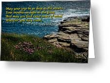Irish Blessing - May Your Joys Be As Deep... Greeting Card