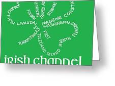 Irish Channel Nola Greeting Card