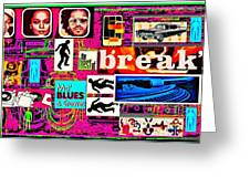 Is It Break Time? Greeting Card