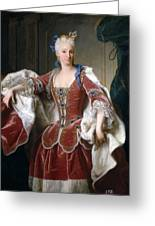 Isabella Farnese. Queen Of Spain Greeting Card