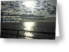 Isiah 60 1 Greeting Card