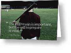 Ispirational Sports Quotes  Joe Paterno Greeting Card