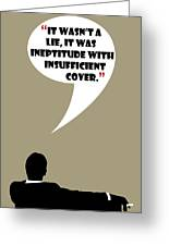 It Wasn't A Lie - Mad Men Poster Don Draper Quote Greeting Card