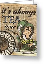 It's Always Tea Time Mad Hatter Dictionary Art Greeting Card