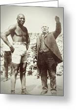 Jack Johnson - Heavyweight Boxing Champion  1908 - 1915 Greeting Card