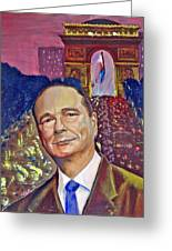 Jacques Chirac President Greeting Card