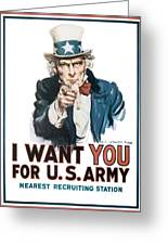 I Want You For U.s. Army Greeting Card