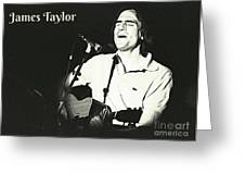 James Taylor Poster Greeting Card