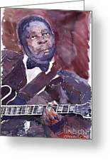 Jazz B B King Greeting Card