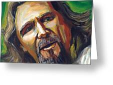 Jeffrey Lebowski The Dude Greeting Card