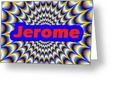 Jerome Greeting Card