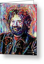 Jerry Garcia Art - The Grateful Dead Greeting Card